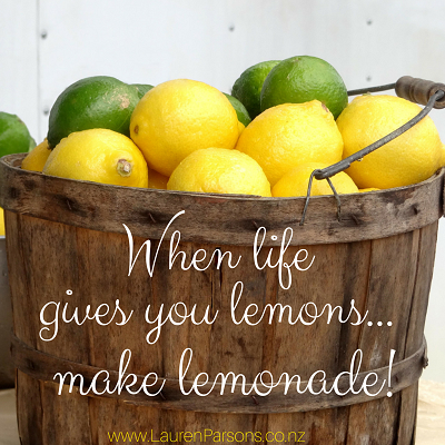 When life gives you lemons make lemonade - resized