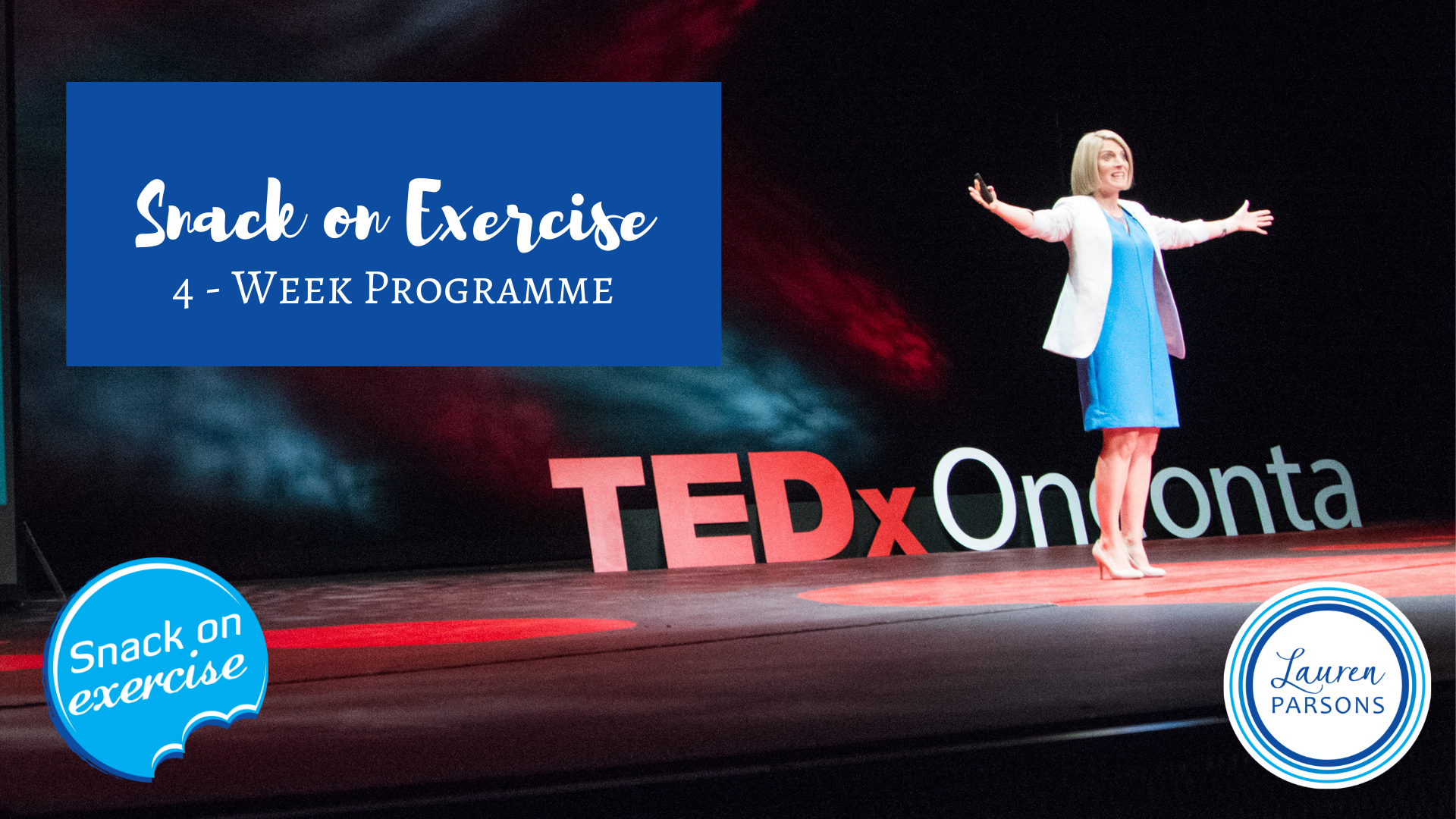 Lauren Parsons Workplace Wellbeing Training - Snack on Exercise TEDx Talk