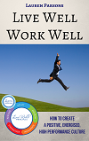 Lauren Parsons Wellbeing Specialist Live Well Work Well eBook on Workplace Wellness
