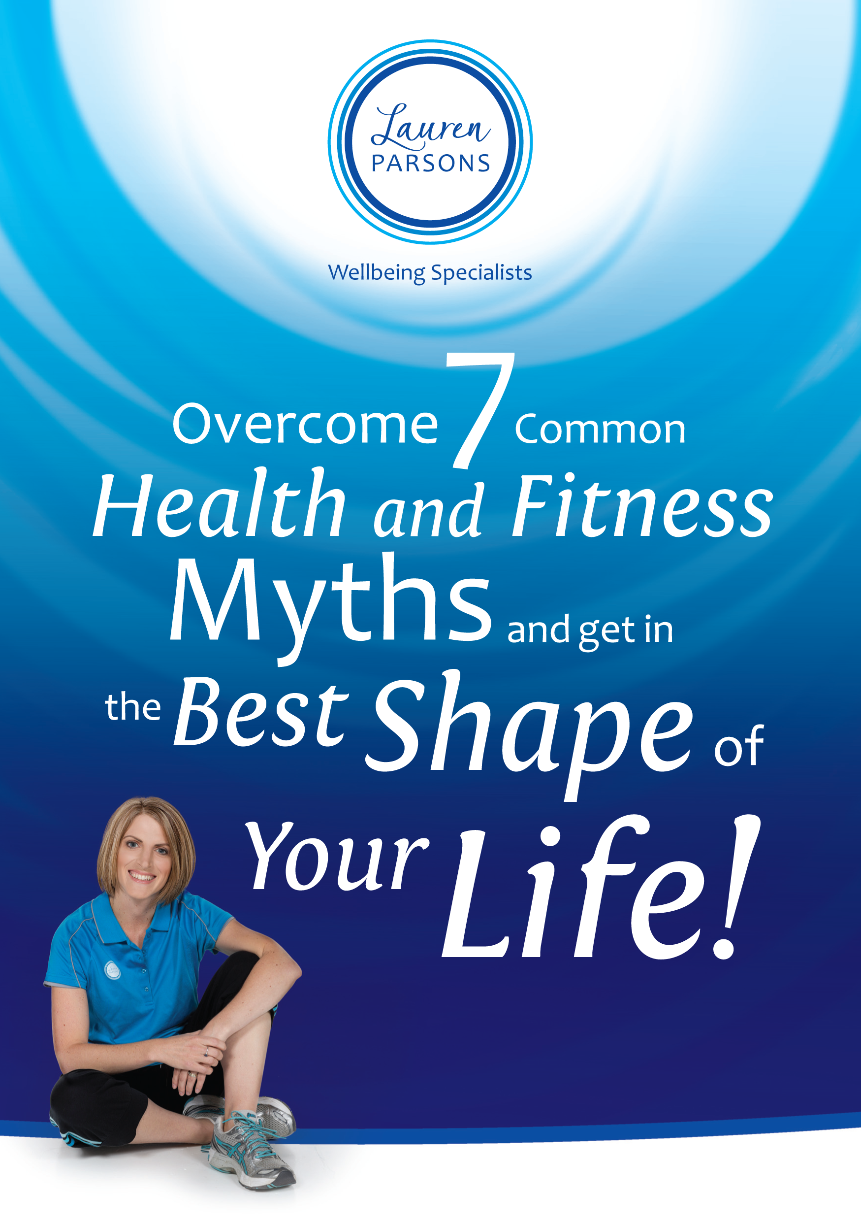 Lauren Parsons book on Myths of Overcome to get in the Best Shape of Your Life