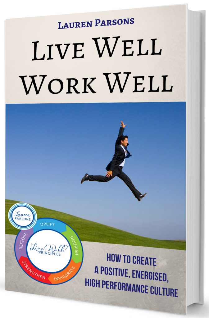 Live Well Work Well book by Lauren Parsons Wellbeing Specailist