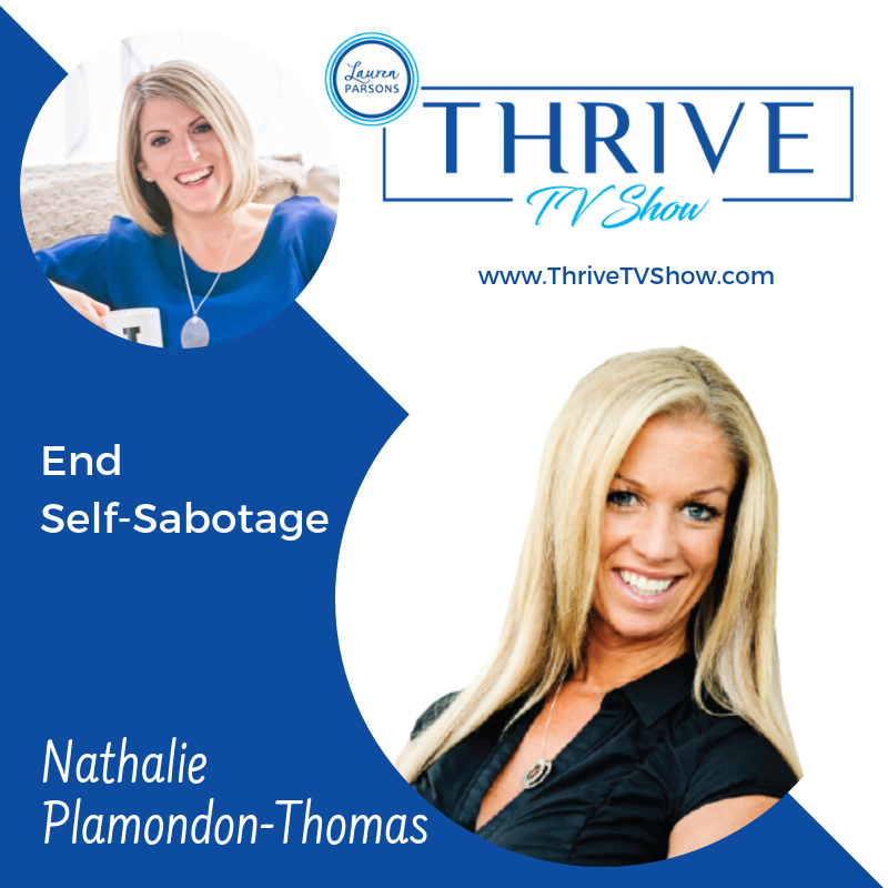 Lauren Parsons Wellbeing Specialists Thrive TV Show Podcast Nathalie Plamondon Thomas